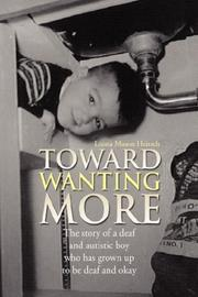 TOWARD WANTING MORE by Leona Mason Heitsch