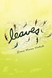 LEAVES by Leona Mason Heitsch