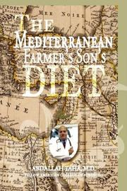THE MEDITERRANEAN FARMER'S SON'S DIET by Abdallah M.D.  Taha