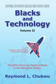 BLACKS AND TECHNOLOGY VOLUME II by Raymond L. Chukwu