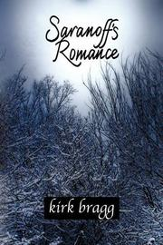SARANOFF'S ROMANCE by Kirk Bragg