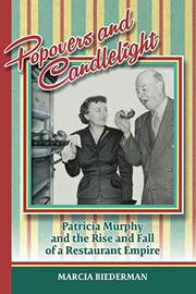 POPOVERS AND CANDLELIGHT by Marcia Biederman