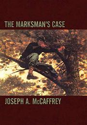 THE MARKSMAN'S CASE by Joseph A. McCaffrey
