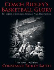 COACH RIDLEY'S BASKETBALL GLORY by Constance Ridley Smith