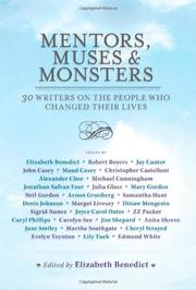 MENTORS, MUSES & MONSTERS by Elizabeth Benedict