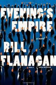 EVENING'S EMPIRE by Bill Flanagan