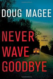 Cover art for NEVER WAVE GOODBYE