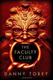 THE FACULTY CLUB by Danny Tobey