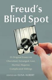 FREUD'S BLIND SPOT by Elisa Albert