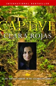 CAPTIVE by Clara Rojas