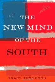 THE NEW MIND OF THE SOUTH by Tracy Thompson