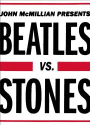 BEATLES VS. STONES by John McMillian