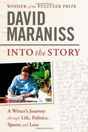 INTO THE STORY by David Maraniss