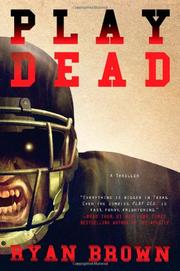 PLAY DEAD by Ryan Brown