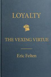 LOYALTY by Eric Felten