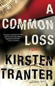 A COMMON LOSS by Kirsten Tranter