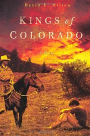 KINGS OF COLORADO by David E. Hilton
