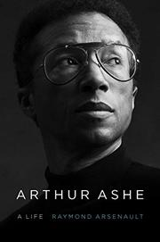 ARTHUR ASHE by Raymond Arsenault