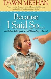 Cover art for BECAUSE I SAID SO...