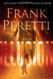 ILLUSION by Frank Peretti