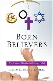 BORN BELIEVERS by Justin Barrett