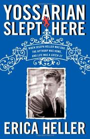 YOSSARIAN SLEPT HERE by Erica Heller