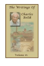 THE WRITINGS OF CHARLES BELIK by Charles Belik