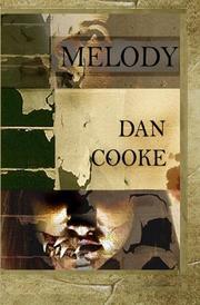MELODY by Dan Cooke