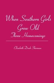 WHEN SOUTHERN GIRLS GROW OLD by Elizabeth Doak Sherman