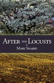 AFTER THE LOCUSTS by Mary Sharpe