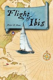 FLIGHT OF IBIS by Peter D. Boas