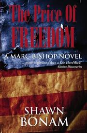 THE PRICE OF FREEDOM by Shawn Bonam