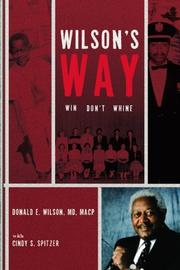 WILSON'S WAY by Donald E. Wilson MD