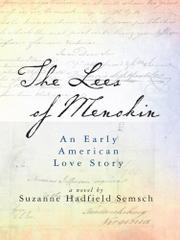 THE LEES OF MENOKIN by Suzanne Hadfield Semsch