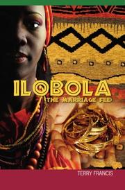 ILOBOLA by Terry Francis