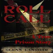 ROLL CALL by Glenn Thomas Langohr