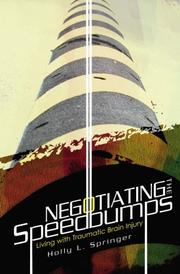 Negotiating the Speedbumps by Holly Springer