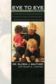 EYE TO EYE by Gloria J.  Walther
