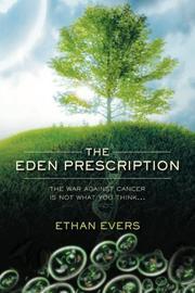 THE EDEN PRESCRIPTION by Ethan Evers