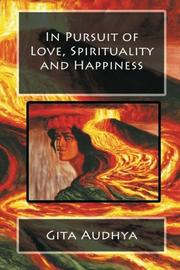 Cover art for IN PURSUIT OF LOVE, SPIRITUALITY AND HAPPINESS