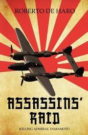ASSASSIN'S RAID by Roberto de Haro