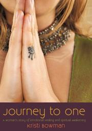 JOURNEY TO ONE by Kristi Bowman