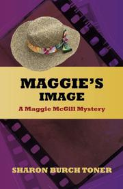 Maggie's Image by Sharon Burch Toner