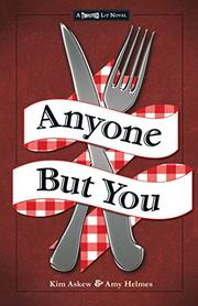 ANYONE BUT YOU by Kim Askew