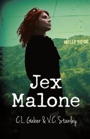 JEX MALONE by C.L. Gaber