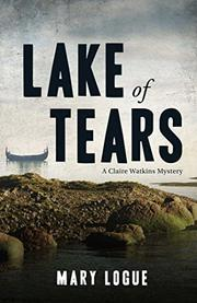 LAKE OF TEARS by Mary Logue