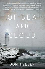 OF SEA AND CLOUD by Jon Keller