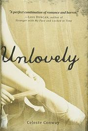 UNLOVELY by Celeste Conway