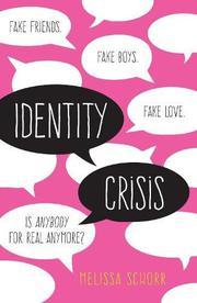 IDENTITY CRISIS by Melissa Schorr