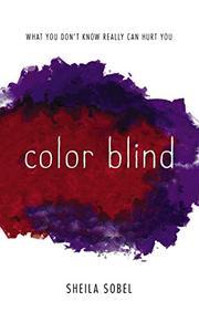 COLOR BLIND by Sheila Sobel
